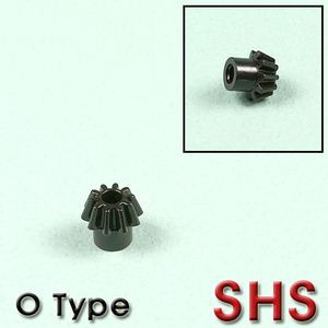 SHS Pinion Gear / O Type