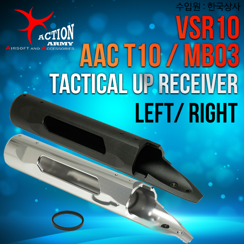 T10 / VSR10 / MB03 Tactical UP-Receiver CNC (왼손용/오른손용)
